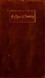 A man of destiny : being the story of Abraham Lincoln ; an epic poem_cover