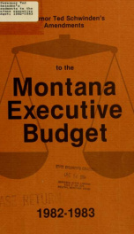 Governor Ted Schwinden's amendments to the Montana executive budget, 1982-1983_cover