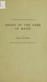 Origin of the name of Maine_cover