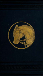 The saddle-horse. : a complete guide for riding and training_cover