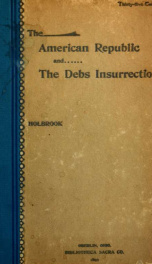 The American Republic and the Debs insurrection_cover