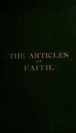 The articles of faith : a series of lectures on the principal doctrines of the Church of Jesus Christ of Latter-day Saints_cover