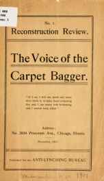 The Voice of the carpet bagger ... Pub. for the Anti-lynching bureau_cover
