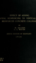 The effect of adding spiral reinforcing to vertically reinforced concrete columns_cover
