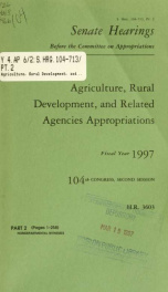 Agriculture, rural development, and related agencies appropriations for fiscal year 1997 : hearings before a subcommittee of the Committee on Appropriations, United States Senate, One Hundred Fourth Congress, first session, on H.R. 3603, an act making app_cover