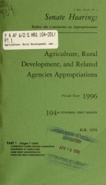 Agriculture, rural development, and related agencies appropriations for fiscal year 1996 : hearings before a subcommittee of the Committee on Appropriations, United States Senate, One Hundred Fourth Congress, first session, on H.R. 1976, an act making app_cover