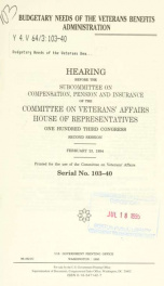 Budgetary needs of the Veterans Benefits Administration : hearing before the Subcommittee on Compensation, Pension, and Insurance of the Committee on Veterans' Affairs, House of Representatives, One Hundred Third Congress, second session, February 23, 199_cover