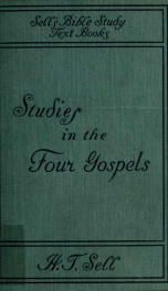 Studies in the four Gospels, the master books of the world_cover