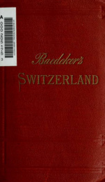 Switzerland, together with Chamonix and the Italian lakes : handbook for travellers_cover
