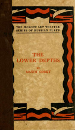 The lower depths; a drama in four acts_cover