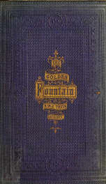 The golden fountain; or Bible-truth unfolded : a book for the young_cover