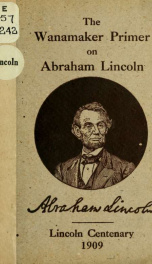 The Wanamaker primer on Abraham Lincoln.._cover