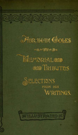 Abraham Coles : biographical sketch, memorial tributes, selections from his works ..._cover