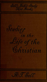 Studies in the life of the Christian, his faith and his service_cover