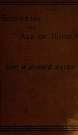 Soundness and age of horses : a veterinary and legal guide to the examination of horses for soundness_cover