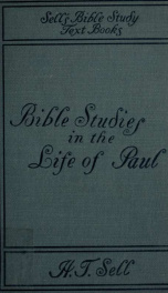 Bible studies in the life of Paul, historical and constructive_cover