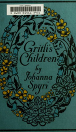 Gritili's children; a story for children and for those who love children_cover