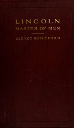 Lincoln, master of men : a study in character_cover