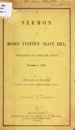A sermon on Moses' fugitive slave bill_cover