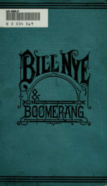 Bill Nye and Boomerang : or, The tale of a meek-eyed mule ; and some other literary gems_cover