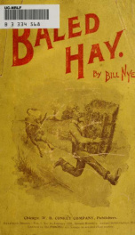 "Baled hay : a drier book than Walt Whitman's ""Leaves o' grass.""_cover"