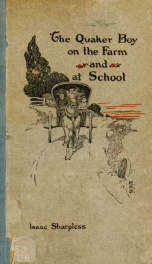 The Quaker boy on the farm and at school_cover