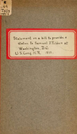 Statue to Samuel J. Tilden ... Statement of Hon. William Sulzer .. 2_cover