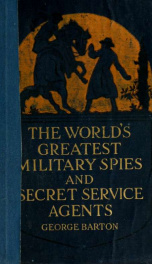 The world's greatest military spies and secret service agents_cover