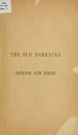 The old barracks at Trenton, New Jersey_cover
