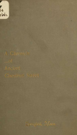 A chronicle of ancient Chestnut street_cover