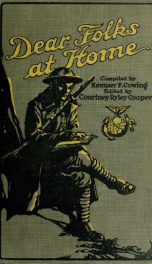 """Dear folks at home -- -- -- ."" The glorious story of the United States marines in France as told by their letters from the battlefield_cover"