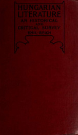 Hungarian literature, an historical & critical survey by Emil Reich_cover
