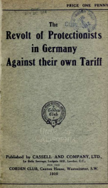 The revolt of protectionists in Germany against their own tariff .._cover
