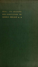 Peel: its meaning and derivations: an enquiry into the early history of the term now applied to many border towers_cover