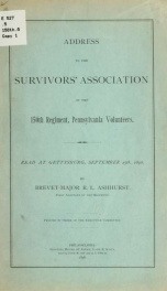 Address to the Survivors' association of the 150th regiment, Pennsylvania volunteers. Read at Gettysburg, Sept. 25th, 1896_cover