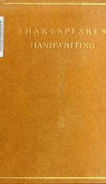 Shakespeare's handwriting : a study_cover