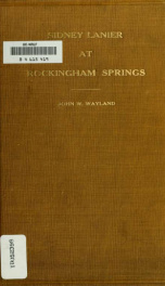 """Sidney Lanier at Rockingham Springs; where and how the """"Science of English verse"""" was written; a new chapter in American letters_cover"""
