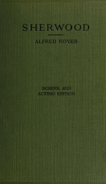 Sherwood, or Robin Hood and the three kings ; a play in five acts_cover