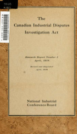 The Canadian industrial disputes investigation act_cover