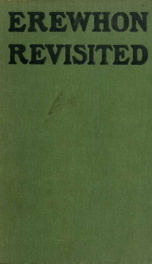 Erewhon revisited twenty years later both by the original discoverer of the country and by his son_cover