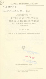 National Performance Review : hearing before the Committee on Government Operations, House of Representatives, One Hundred Third Congress, first session, October 21, 1993_cover