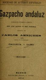 Gazpacho andaluz : pasillo cómico-lírico en un acto y en prosa_cover
