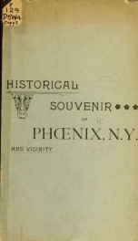 Historical souvenir of Phoenix, N.Y., and vicinity_cover