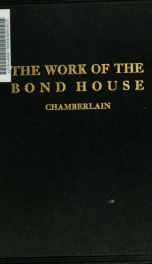 The work of the bond house_cover