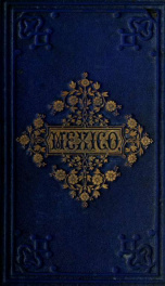 Mexico: the country, history, and people_cover