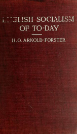 English socialism of to-day : its teaching and its aims examined_cover