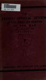 The French official review of the first six months of the war, as issued by Reuter's agency_cover