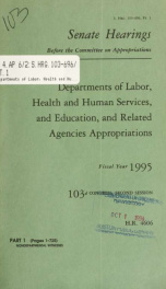 Departments of Labor, Health and Human Services, and Education, and related agencies appropriations for fiscal year 1995 : hearings before a subcommittee of the Committee on Appropriations, United States Senate, One Hundred Third Congress, second session,_cover