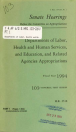 Departments of Labor, Health and Human Services, and Education, and related agencies appropriations for fiscal year 1994 : hearings before a Subcommittee of the Committee on Appropriations, United States Senate, One Hundred Third Congress, first session P_cover