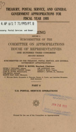 Treasury, Postal Service, and general government appropriations for fiscal year 1995 : hearings before a subcommittee of the Committee on Appropriations, House of Representatives, One Hundred Third Congress, second session Pt. 8_cover